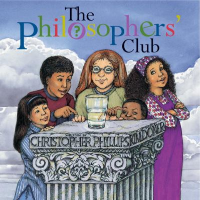 Phillips, Christopher. The Philosopher's Club