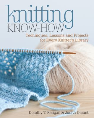 Knitting Know-How, by Dorothy Rattigan