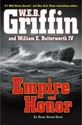 Empire and Honor, by W. E. B. Griffin