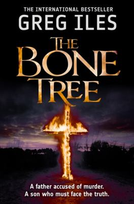 The Bone Tree, by Greg Iles