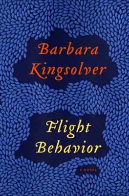 Flight Behavior, by Barbara Kingsolver