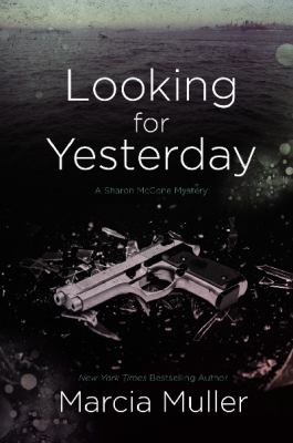 Looking for Yesterday, by Marcia Muller