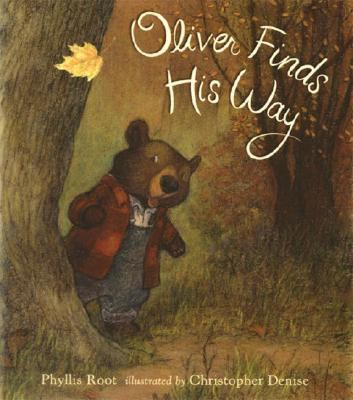 Oliver Finds His Way, by Phyllis Root