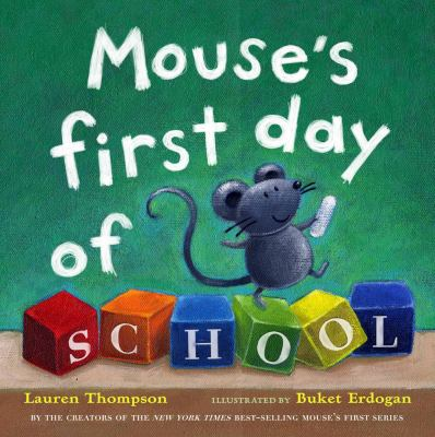 Mouse's First Day of School, by Lauren Thompson - Thomas