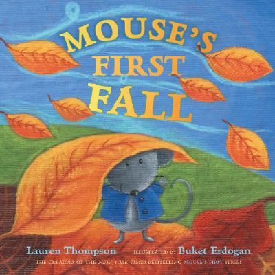 Mouse's First Fall, by Lauren Thompson