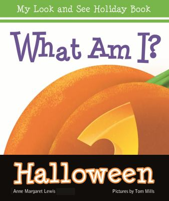 What Am I? Halloween, by Anne Margaret Lewis
