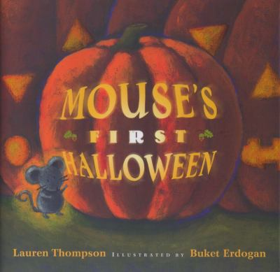 Mouse's First Halloween, by Lauren Thompson