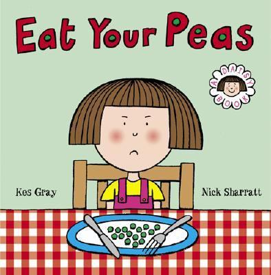 Eat Your Peas, by Kes Gray