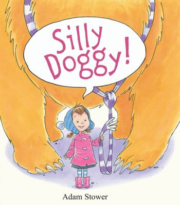 Silly Doggy!, by Adam Stower