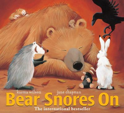 Bear Snores On, by Karma Wilson