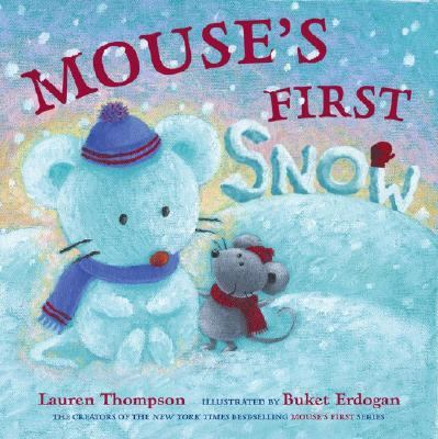 Mouse's First Snow, by Lauren Thompson