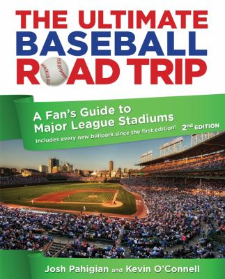 The Ultimate Baseball Road Trip
