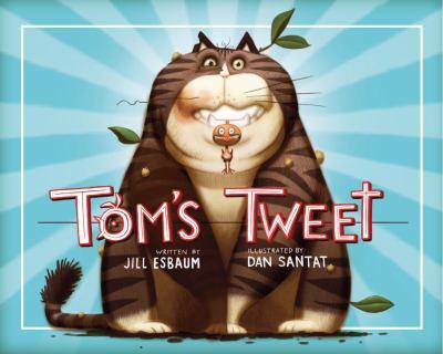 Tom's Tweet, by Jill Esbaum