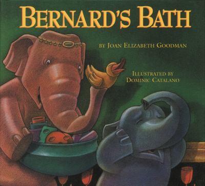 Bernard's Bath, by Joan Elizabeth Goodman
