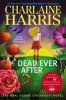 Harris, Charlaine. Dead Ever After