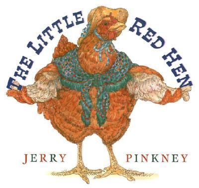 The Little Red Hen, by Jerry Pinkney