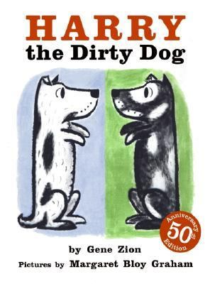 Harry the Dirty Dog, by Gene Zion