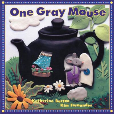 One Gray Mouse, by Katherine Burton