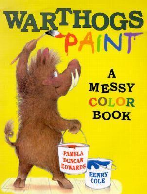 Warthogs Paint, by Pamela Duncan Edwards