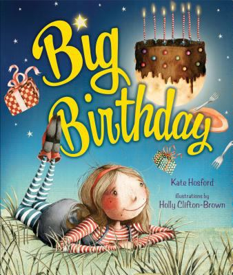 Big Birthday, by Kate Hosford