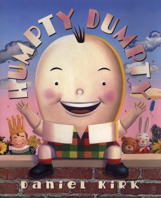 Humpty Dumpty, by Daniel Kirk