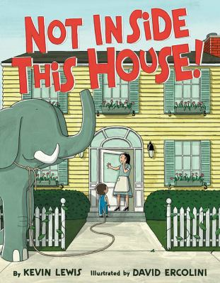Not Inside This House, by Kevin Lewis