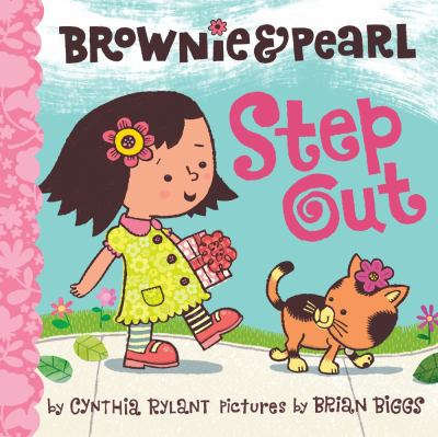 Brownie & Pearl Step Out, by Cynthia Rylant