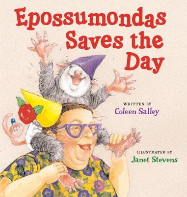 Epossumondas Saves the Day, by Colleen Salley