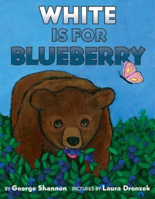 White Is for Blueberry, by George Shannon