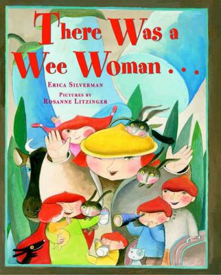There Was a Wee Woman, by Erica Silverman
