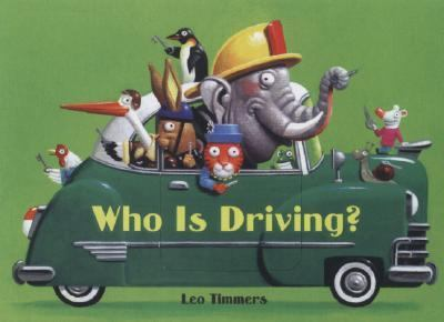 Who Is Driving?, by Leo Timmers