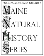 Thomas Memorial Library's Maine Natural History Series