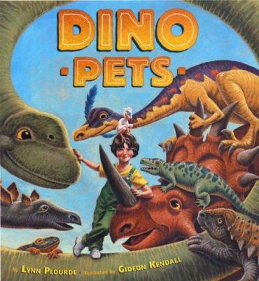 Dino Pets, by Lynn Plourde