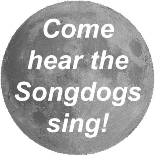 Come hear the songdogs sing!