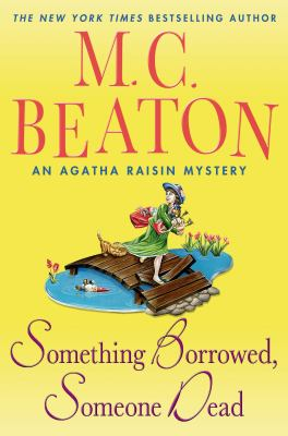 Beaton, M.C. Something Borrowed, Something Dead