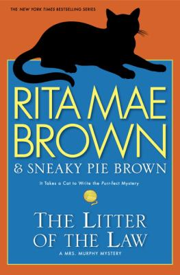 Brown, Rita Mae. The Litter of the Law