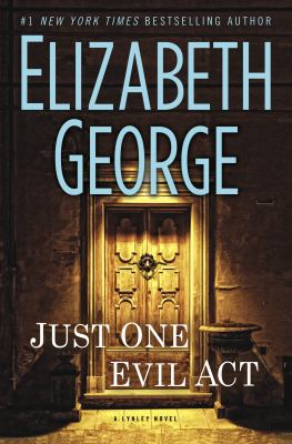 George, Elizabeth. Just One Evil Act