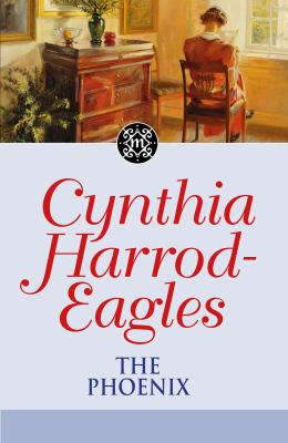 Harrod-Eagles, Cynthia. The Phoenix
