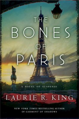 King, Laurie R. The Bones of Paris
