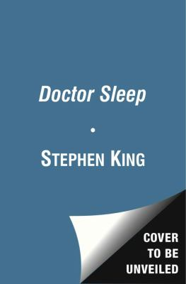 King, Stephen. Doctor Sleep