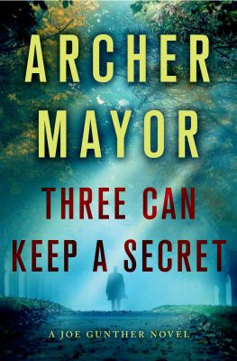 Mayor, Archer. Three Can Keep a Secret