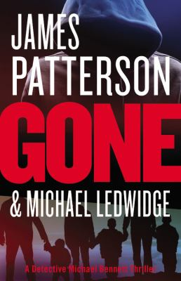 Patterson, James. Gone