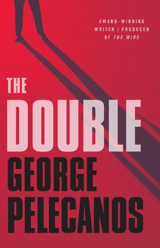 Pelecanos, George. The Double