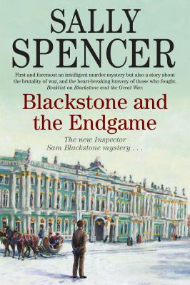 Spencer, Sally. Blackstone and the Endgame