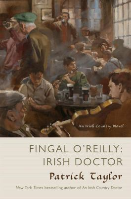 Taylor, Patrick. Fingal O'Reilly: Irish Doctor