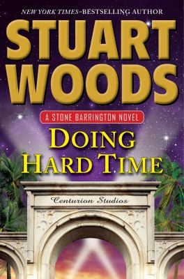 Woods, Stuart. Doing Hard Time