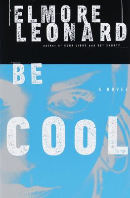 Be Cool, by Elmore Leonard
