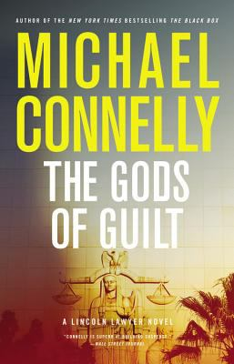 Connelly, Michael. The Gods of Guilt