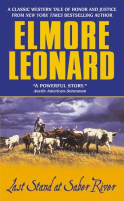 Last Stand at Saber River, by Elmore Leonard