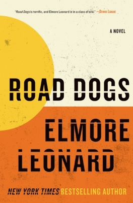 Road Dogs, by Elmore Leonard